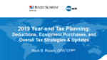 2019 Year-End Tax Planning: Deductions, Equipment Purchases, and Overall Tax Strategies & Updates