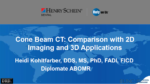 Cone Beam CT: Comparison with 2D Imaging and 3D Applications